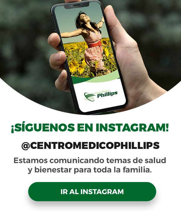 Siguenos en Instagram @centromedicophillips